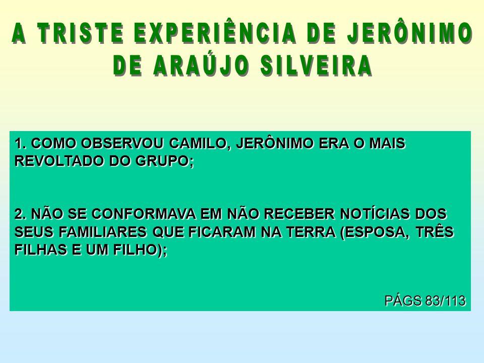 A TRISTE EXPERIÊNCIA DE JERÔNIMO