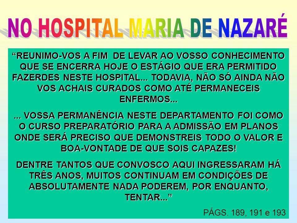 NO HOSPITAL MARIA DE NAZARÉ