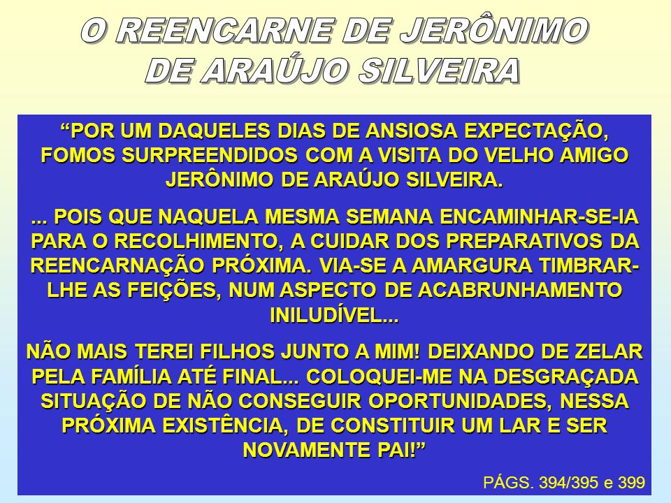 O REENCARNE DE JERÔNIMO