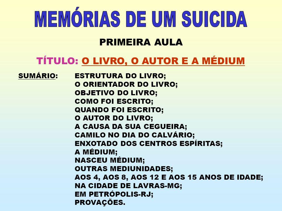 MEMÓRIAS DE UM SUICIDA PRIMEIRA AULA