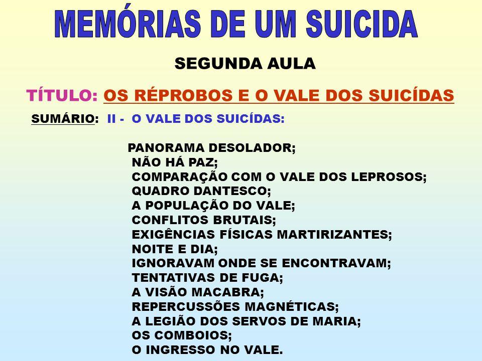 TÍTULO: OS RÉPROBOS E O VALE DOS SUICÍDAS