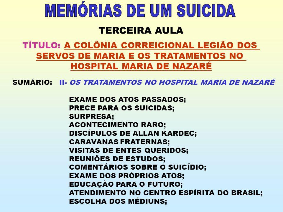MEMÓRIAS DE UM SUICIDA TERCEIRA AULA