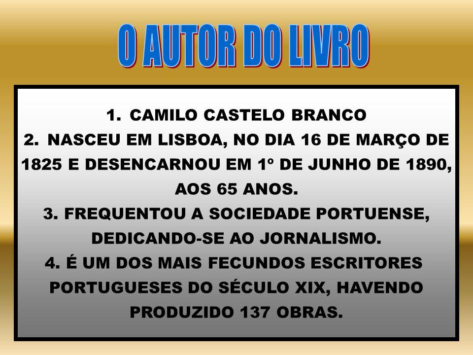 O AUTOR DO LIVRO CAMILO CASTELO BRANCO