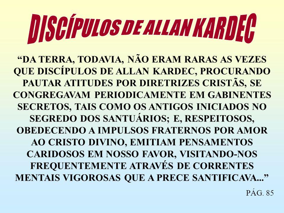 DISCÍPULOS DE ALLAN KARDEC