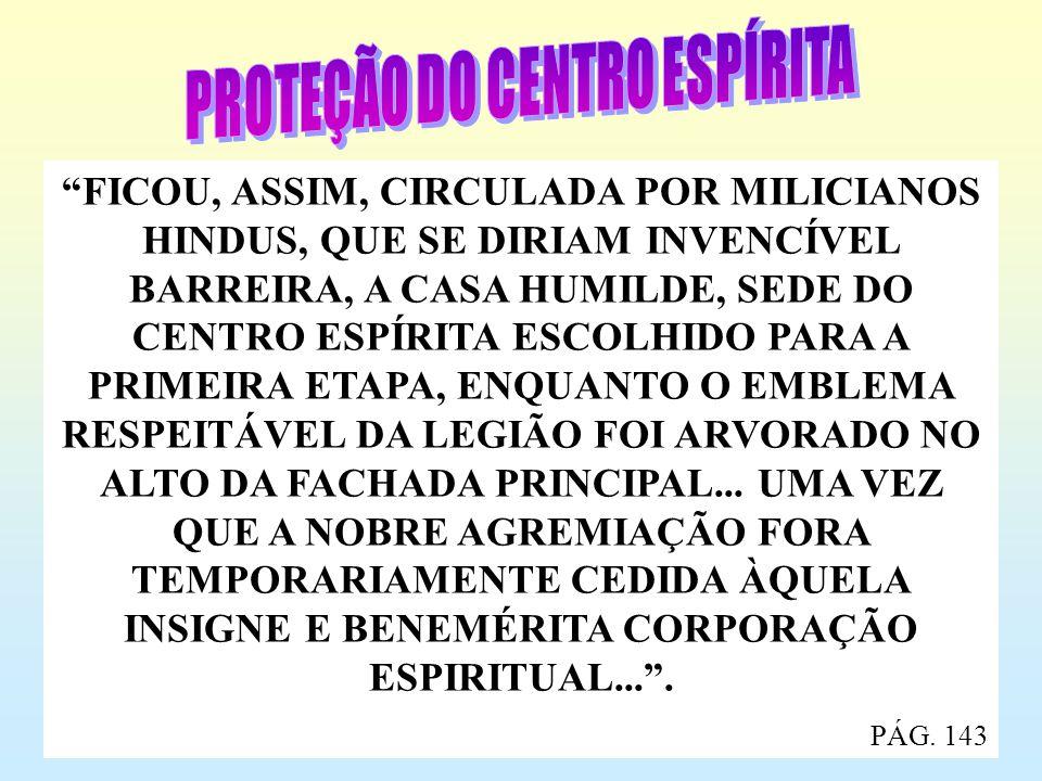 PROTEÇÃO DO CENTRO ESPÍRITA