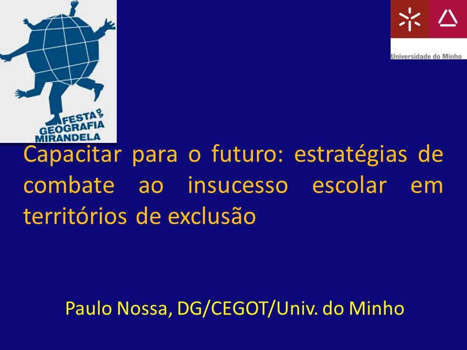 Paulo Nossa, DG/CEGOT/Univ. do Minho