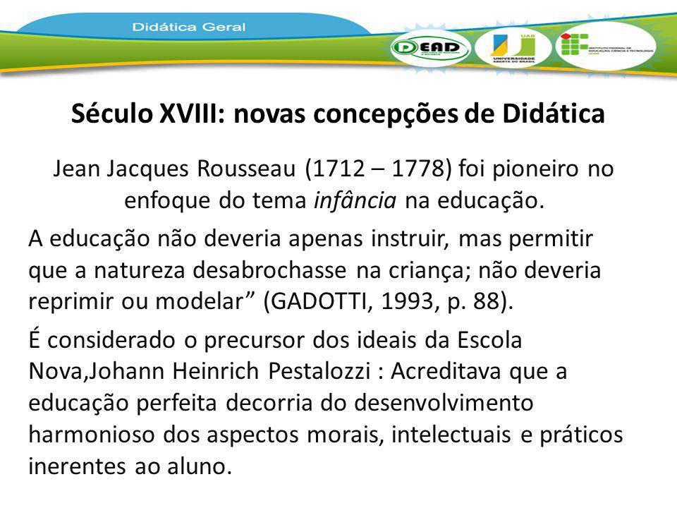 Século XVIII: novas concepções de Didática