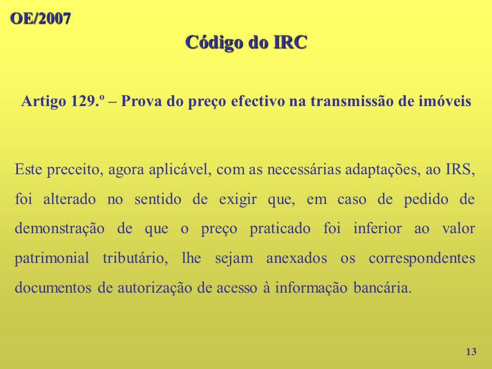 Artigo 129.º – Prova do preço efectivo na transmissão de imóveis