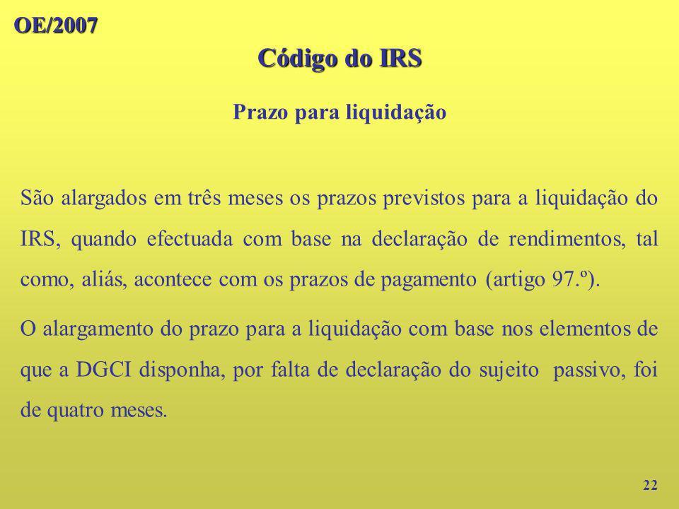 Código do IRS OE/2007 Prazo para liquidação