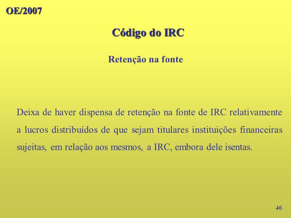 Código do IRC OE/2007 Retenção na fonte