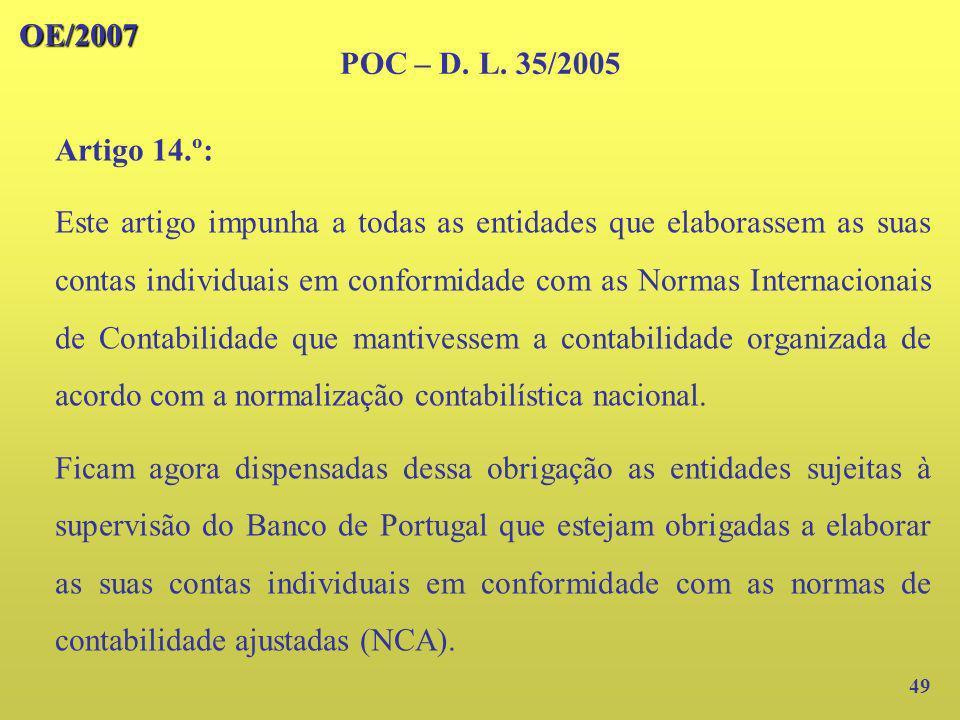 OE/2007 POC – D. L. 35/2005. Artigo 14.º:
