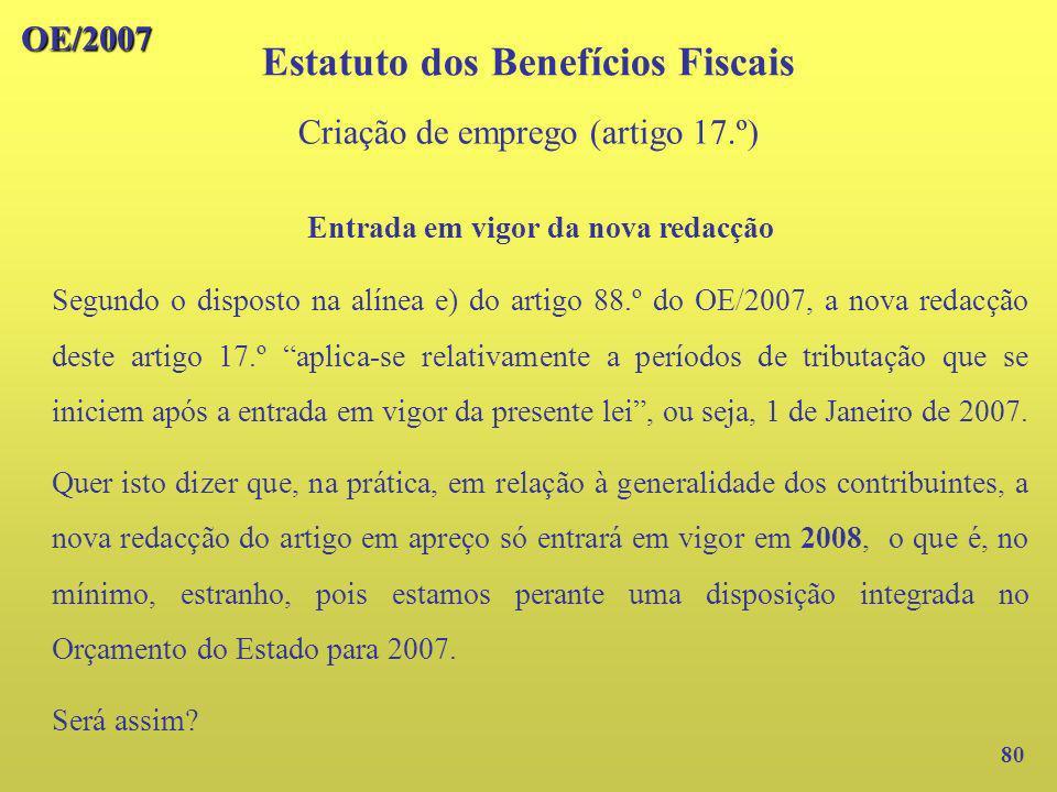 Estatuto dos Benefícios Fiscais Entrada em vigor da nova redacção