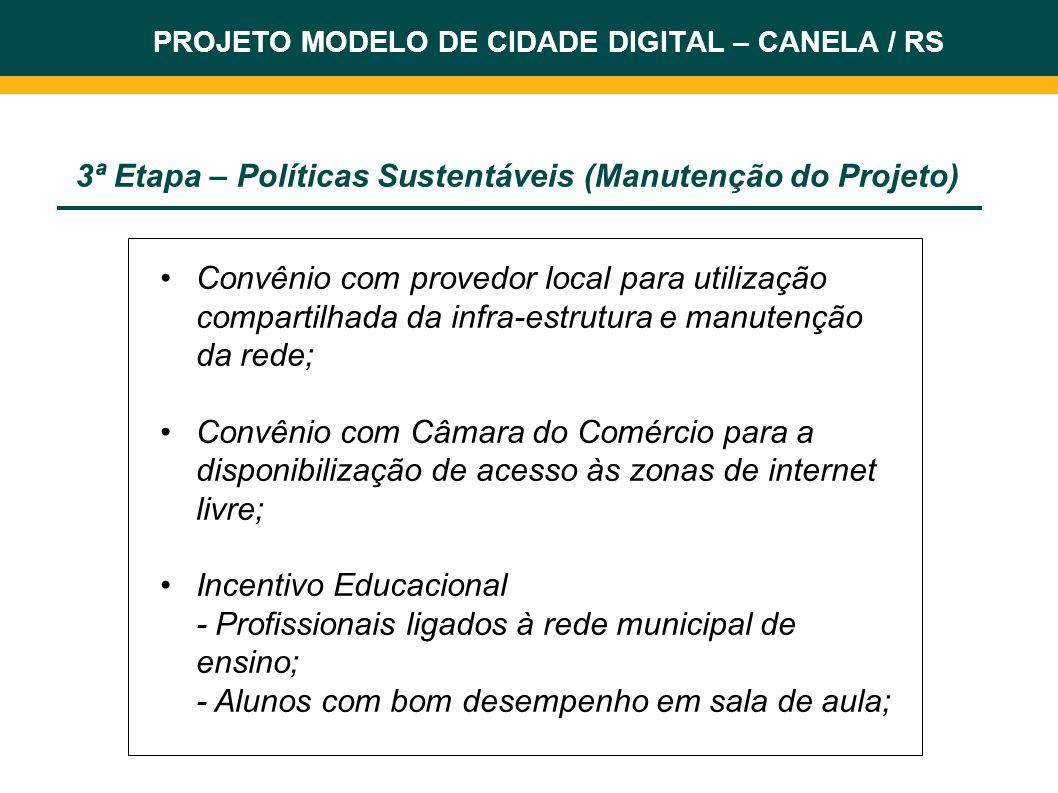 3ª Etapa – Políticas Sustentáveis (Manutenção do Projeto)