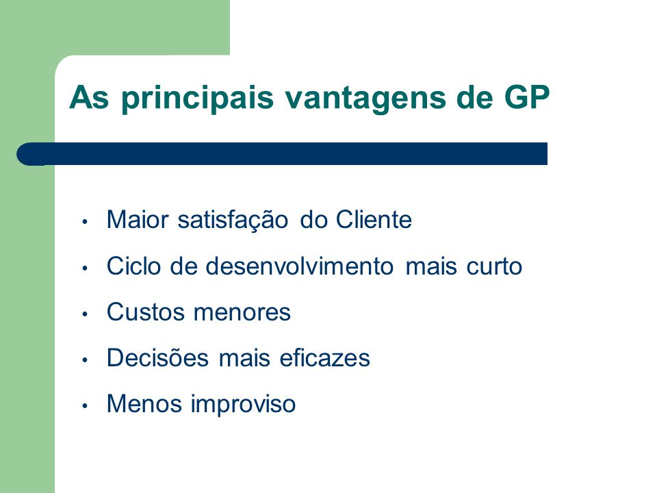 As principais vantagens de GP