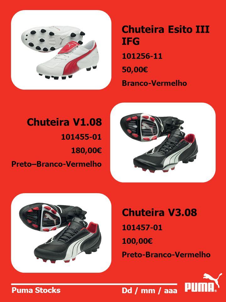 Chuteira Esito III IFG Chuteira V1.08 Chuteira V3.08 101256-11 50,00€