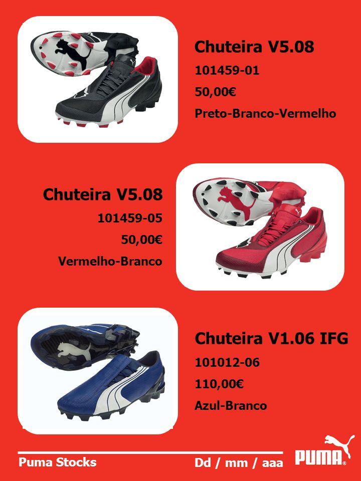 Chuteira V5.08 Chuteira V5.08 Chuteira V1.06 IFG 101459-01 50,00€
