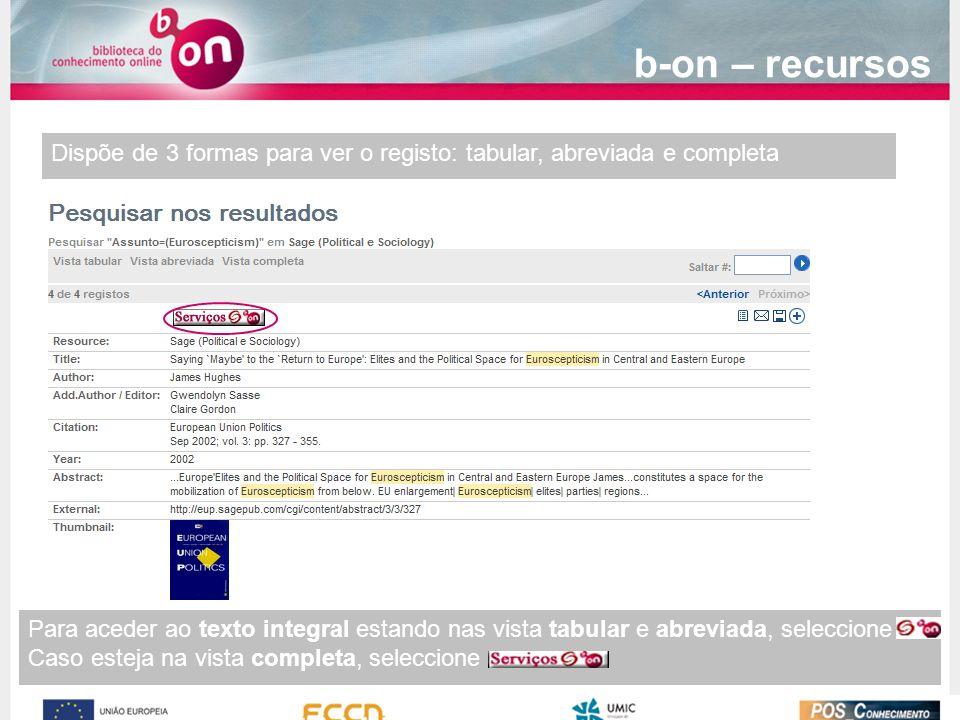 b-on – recursos Dispõe de 3 formas para ver o registo: tabular, abreviada e completa.