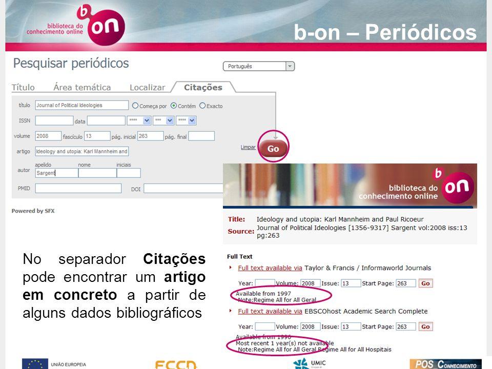 b-on – Periódicos No separador Citações pode encontrar um artigo em concreto a partir de alguns dados bibliográficos.