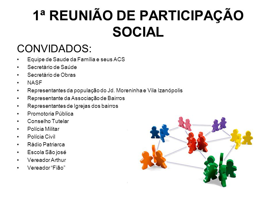 1ª REUNIÃO DE PARTICIPAÇÃO SOCIAL