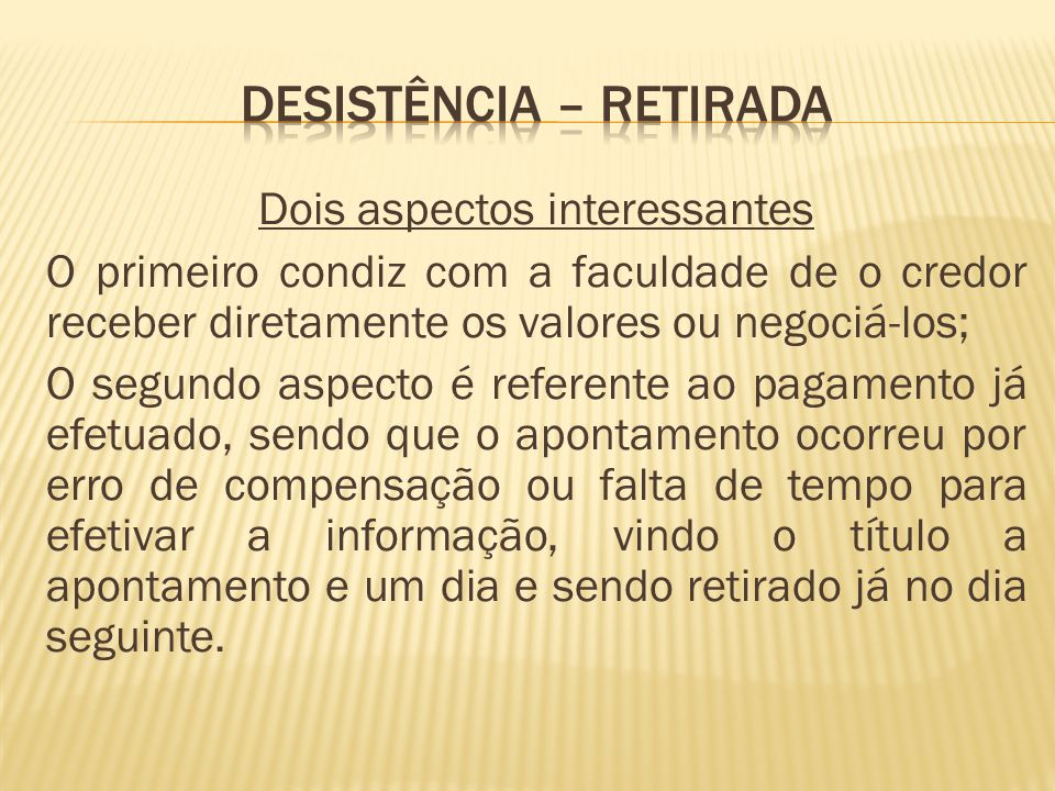 DESISTÊNCIA – RETIRADA