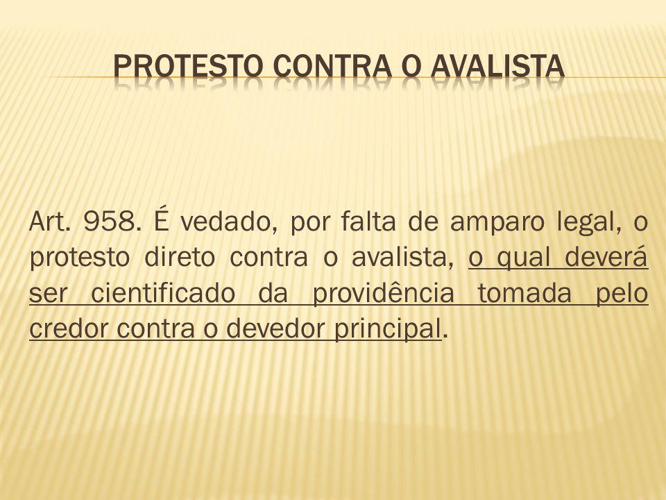 PROTESTO CONTRA O AVALISTA