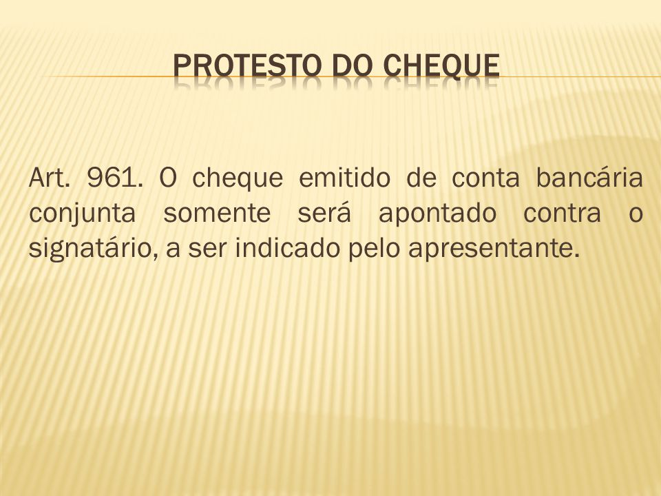 Protesto do cheque Art. 961.