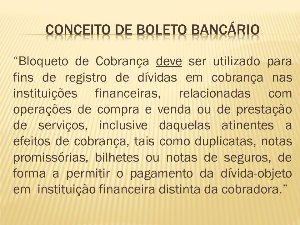 CONCEITO DE BOLETO BANCÁRIO