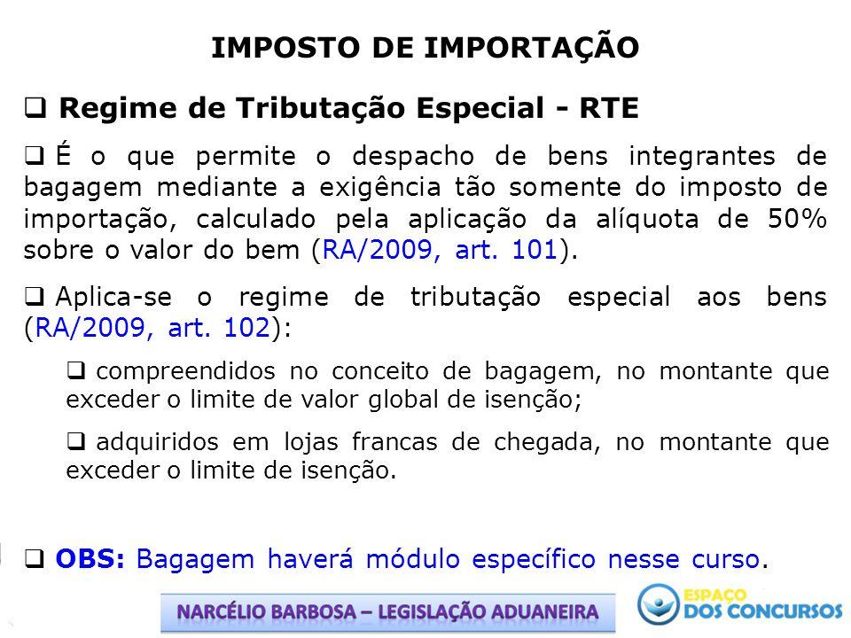 Regime de Tributação Especial - RTE