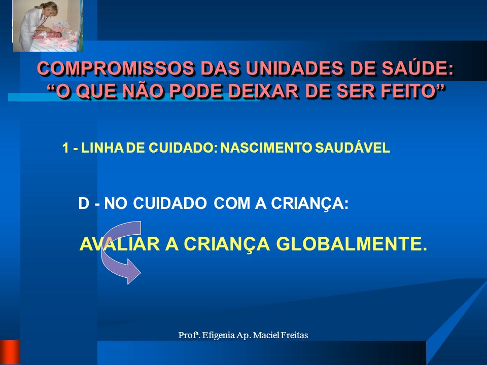 AVALIAR A CRIANÇA GLOBALMENTE.