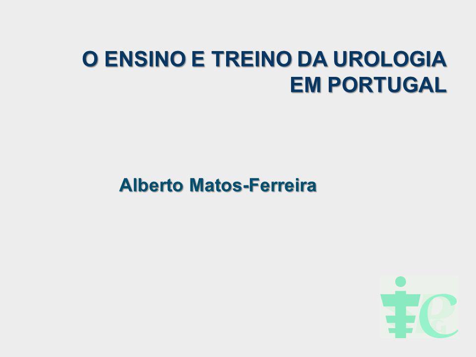 O ENSINO E TREINO DA UROLOGIA EM PORTUGAL