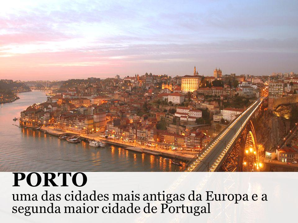 PORTO uma das cidades mais antigas da Europa e a segunda maior cidade de Portugal