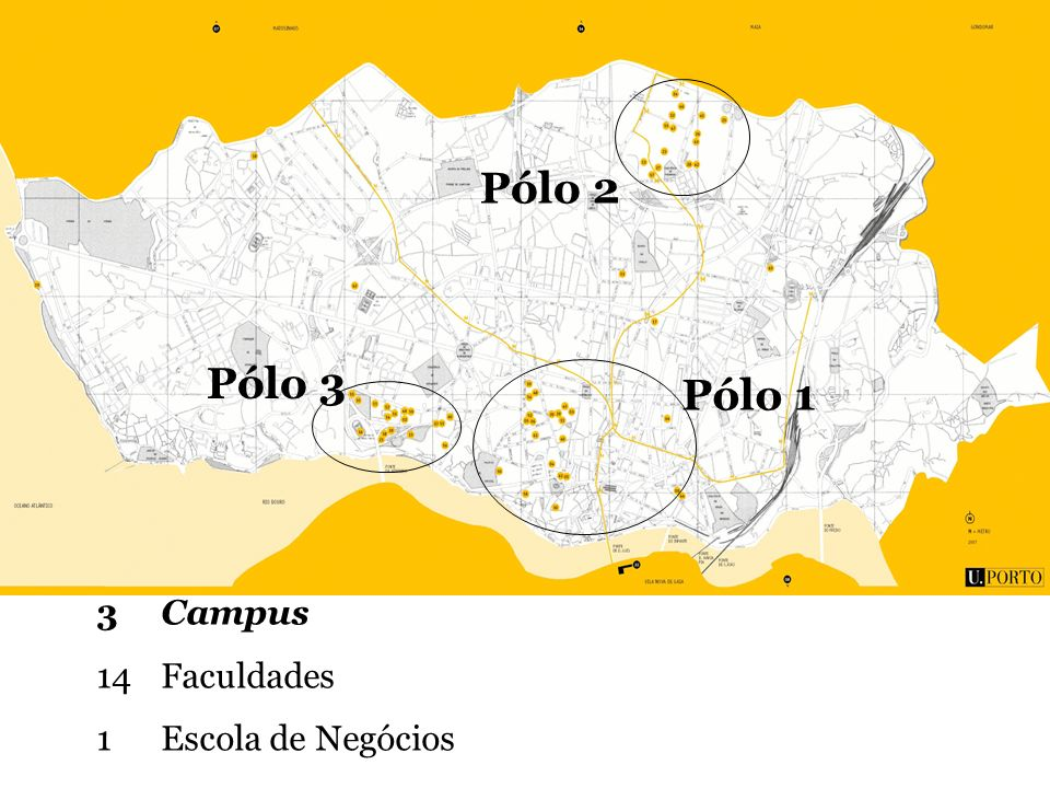 Pólo 2 Pólo 3 Pólo 1 3 Campus 14 Faculdades 1 Escola de Negócios