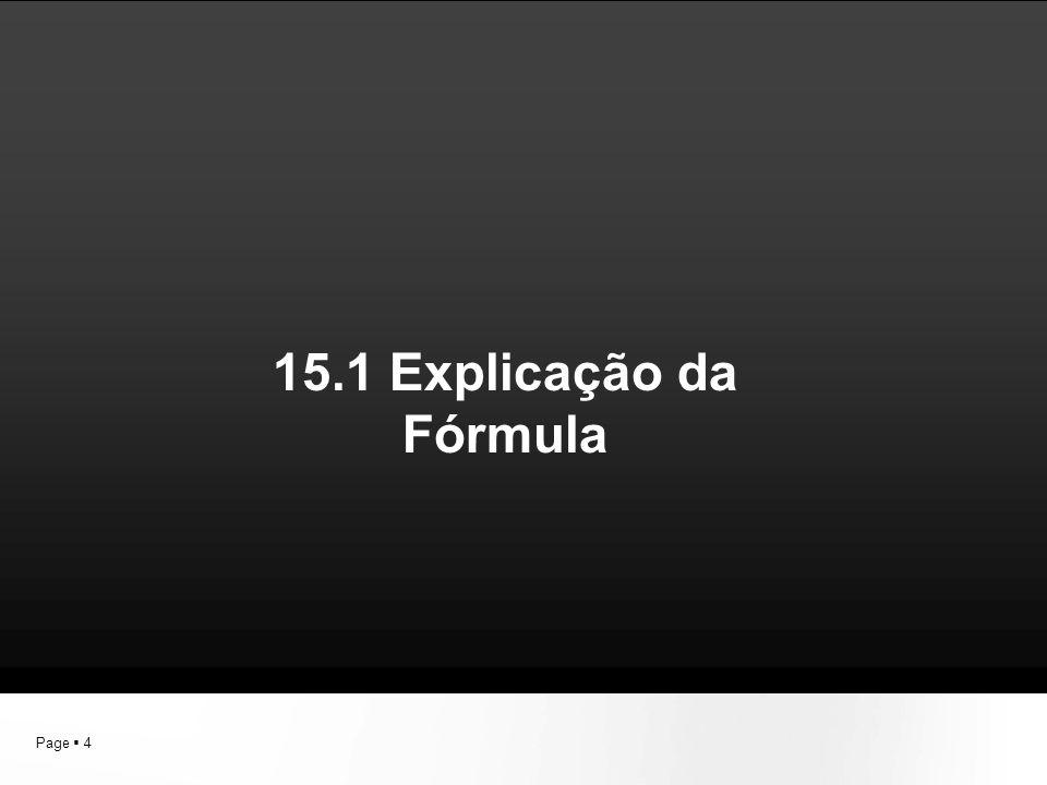 15.1 Explicação da Fórmula