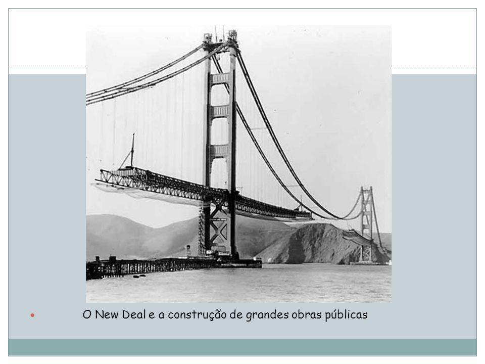 O New Deal e a construção de grandes obras públicas