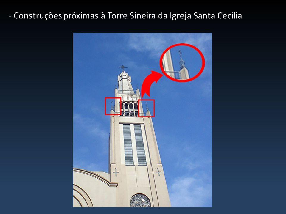 - Construções próximas à Torre Sineira da Igreja Santa Cecília