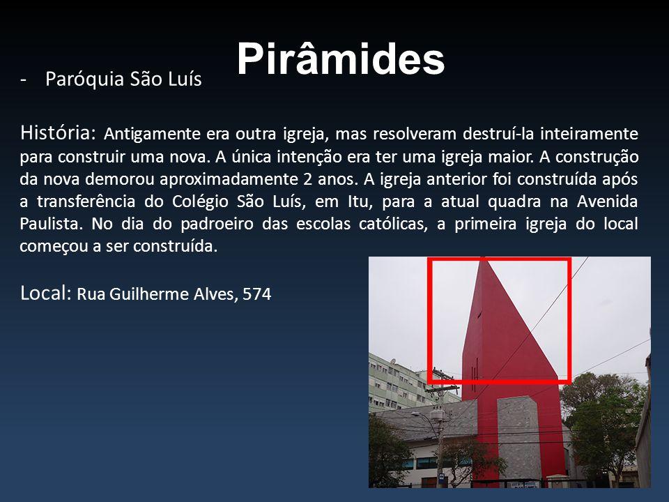 Pirâmides Paróquia São Luís