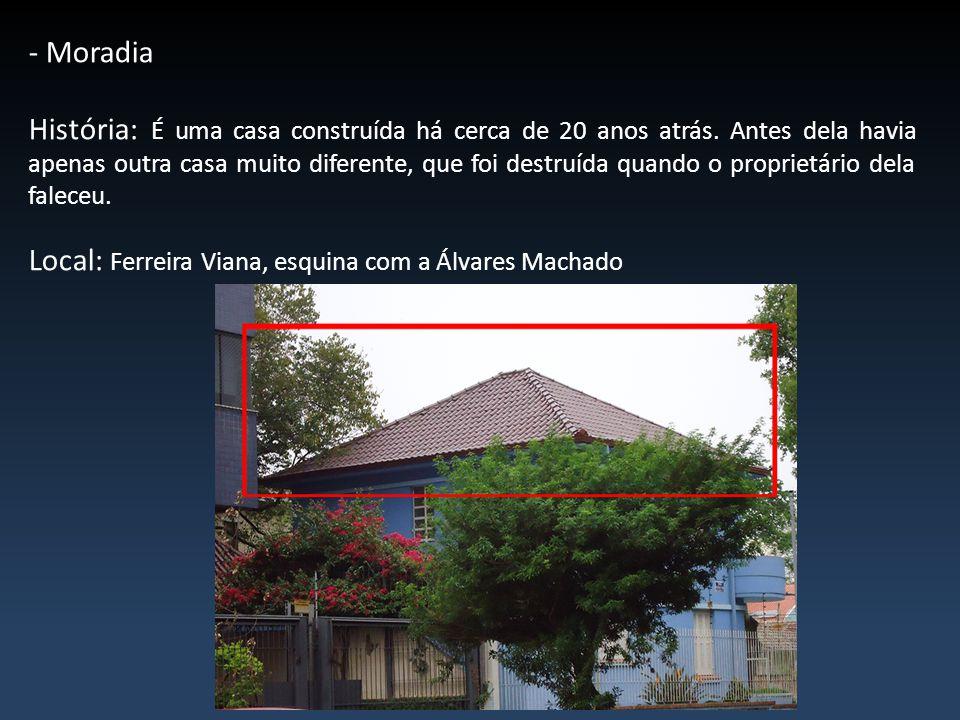 - Moradia