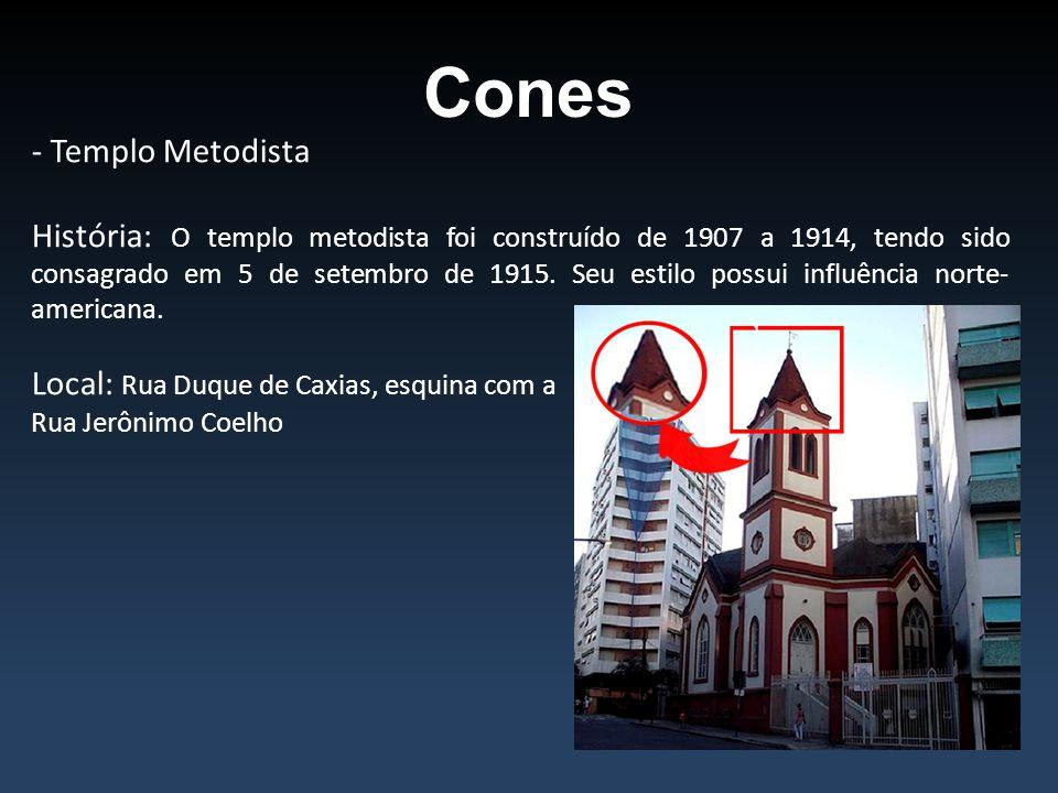 Cones - Templo Metodista