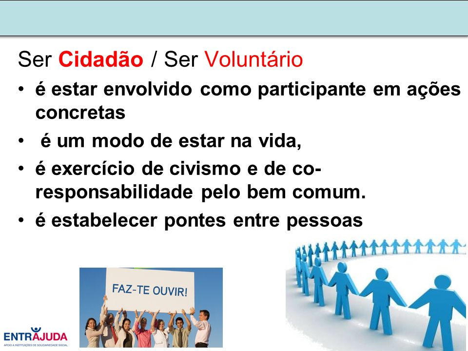Ser Cidadão / Ser Voluntário