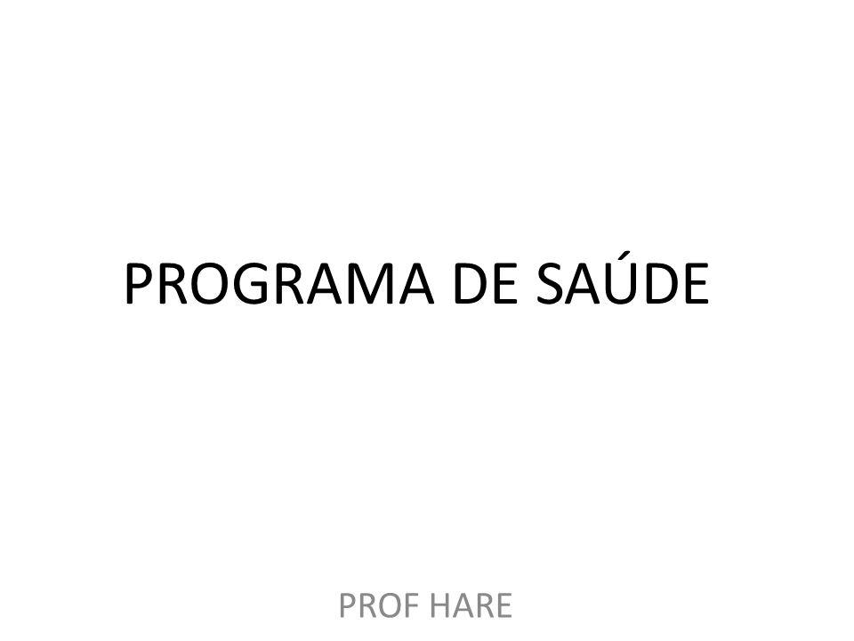 PROGRAMA DE SAÚDE PROF HARE