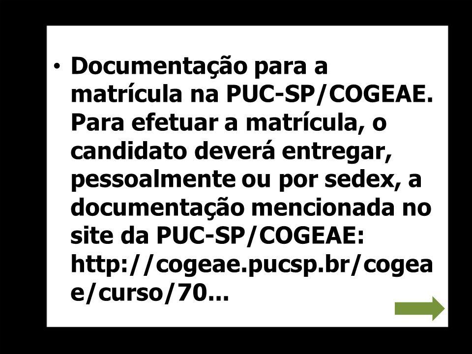 Documentação para a matrícula na PUC-SP/COGEAE