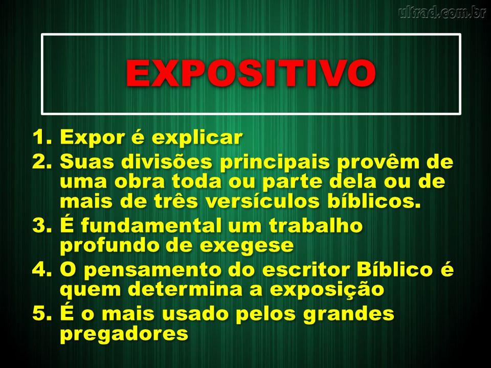 EXPOSITIVO Expor é explicar