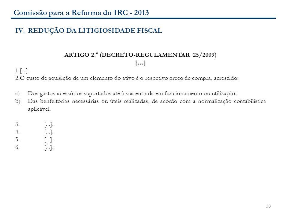 ARTIGO 2.º (DECRETO-REGULAMENTAR 25/2009)