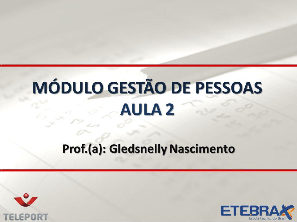 MÓDULO GESTÃO DE PESSOAS AULA 2