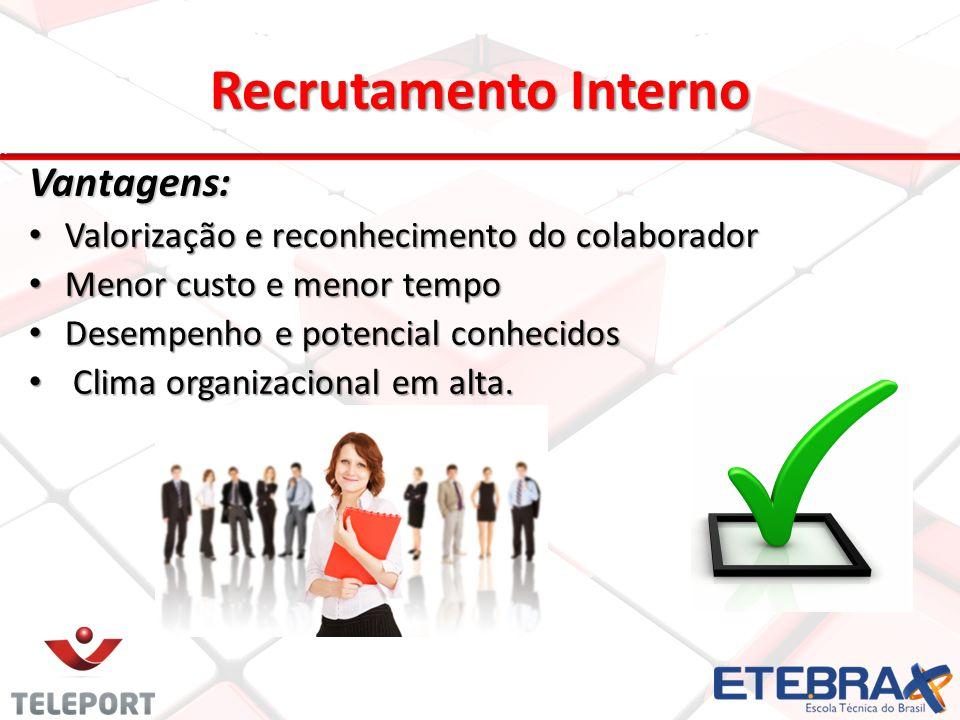 Recrutamento Interno Vantagens: