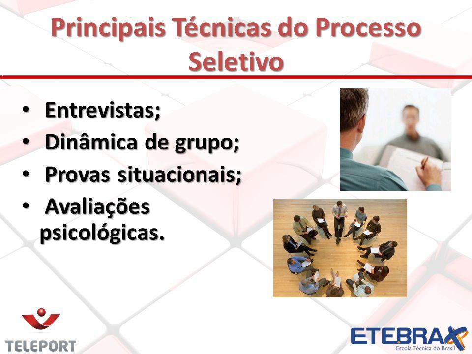 Principais Técnicas do Processo Seletivo