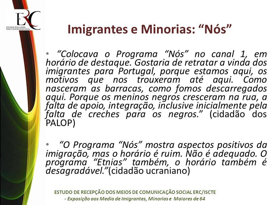 Imigrantes e Minorias: Nós