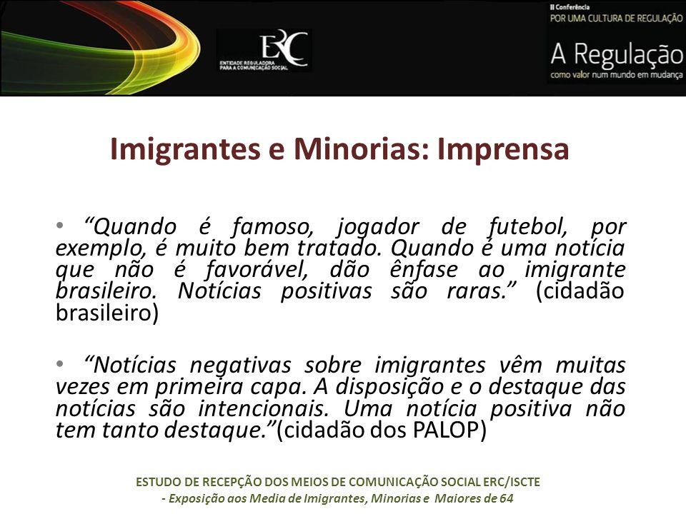 Imigrantes e Minorias: Imprensa