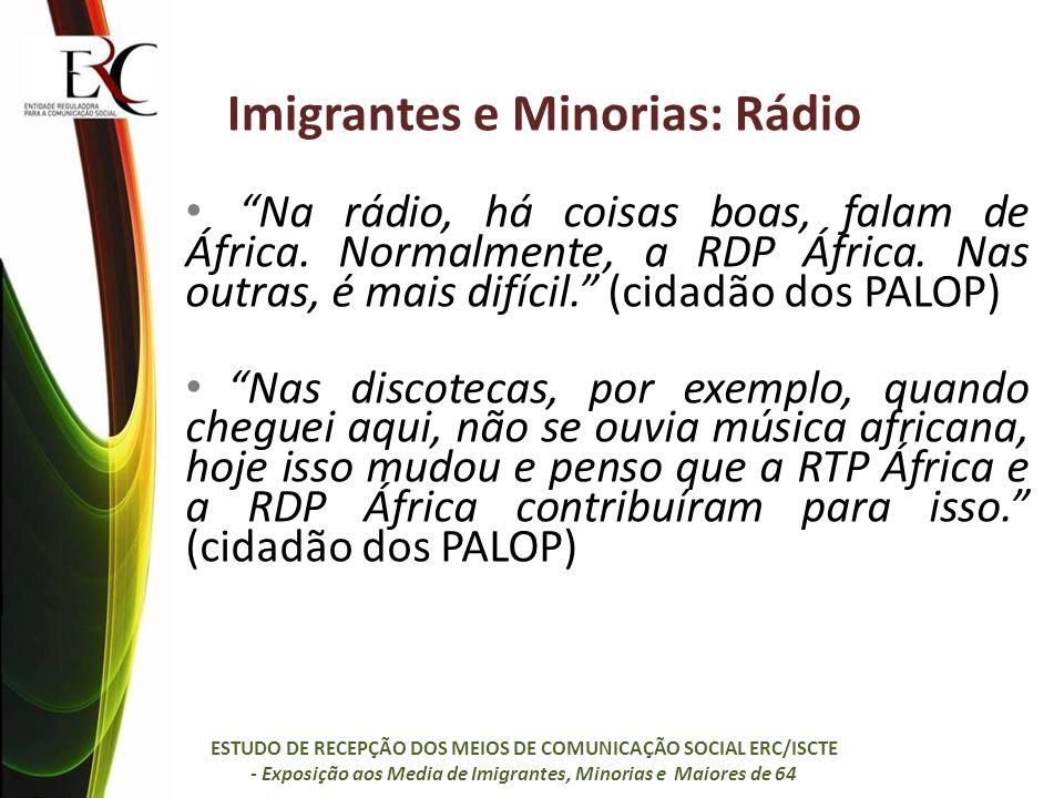 Imigrantes e Minorias: Rádio