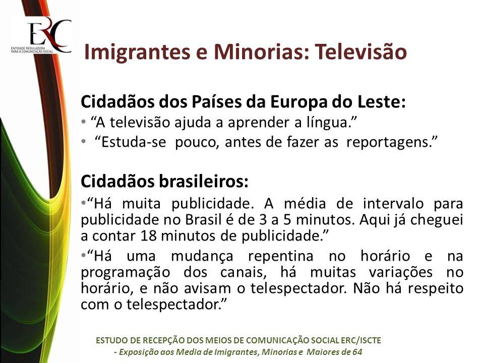 Imigrantes e Minorias: Televisão
